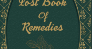 Lost Remedies Found; a Closet of Strange Tales and Ancient Medical Curiosities
